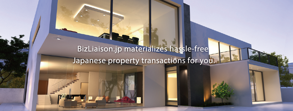 BizLiaison.jp materializes hassle-free Japanese property transactions for you